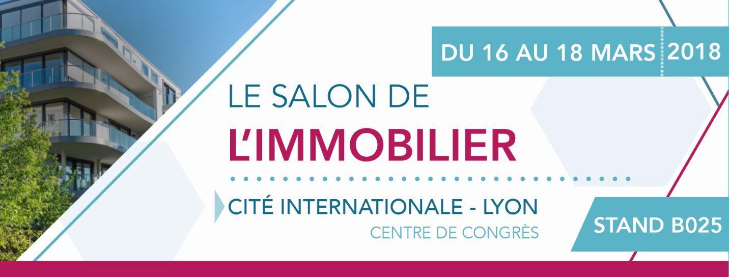 Salon immobilier de Lyon du 16 au 18 Mars 2018